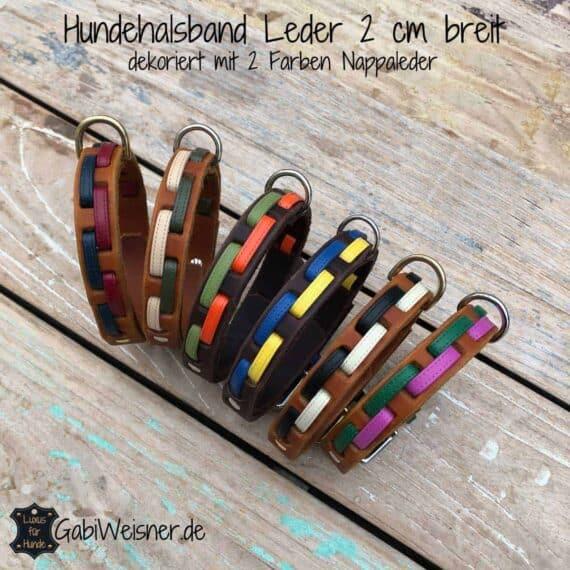 Hundehalsband Leder 2 cm breit. Für kleinere Hunde bis 40 cm Halsumfang. Dekoriert mit Nappaleder in verschiedenen Farbkombinationen.